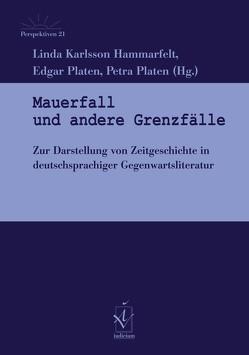 Mauerfall und andere Grenzfälle von Karlsson Hammarfelt,  Linda, Platen,  Edgar, Platen,  Petra
