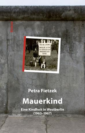 Mauerkind von Fietzek,  Petra
