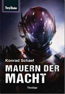 Mauern der Macht von Schaef,  Konrad