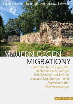 Mauern gegen Migration? von Hächler,  Nikolas, Näf,  Beat, Schwarz,  Peter-Andrew