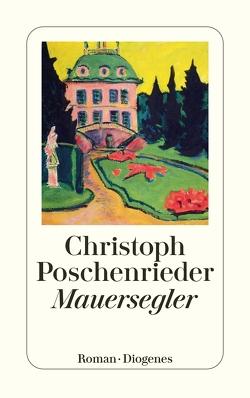 Mauersegler von Poschenrieder,  Christoph