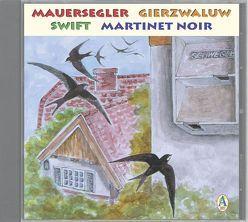 Mauersegler /Gierzwaluw /Swift /Martinet noir von Kaiser,  Erich, Schulze,  Andreas