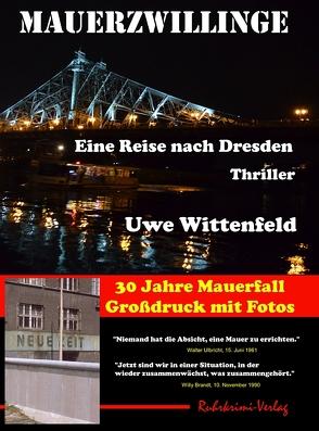Mauerzwillinge – Großdruck von Wittenfeld,  Uwe