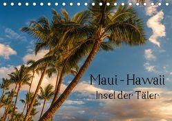 Maui Hawaii – Insel der Täler (Tischkalender 2018 DIN A5 quer) von Klinder,  Thomas