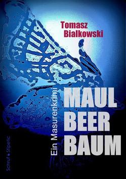 Maulbeerbaum von Bialkowski,  Tomasz, Krauss,  Ewa
