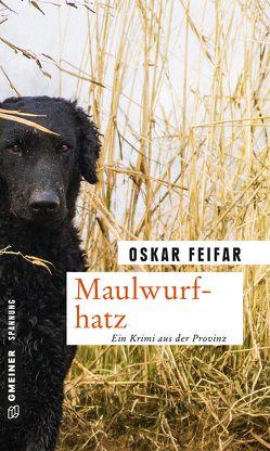 Maulwurfhatz von Feifar,  Oskar