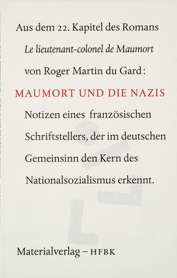 Maumort und die Nazis von Bierma,  Wigger, Du Gard,  Roger Martin