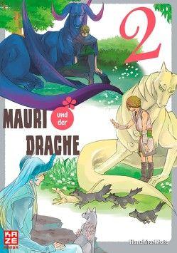 Mauri und der Drache 02 von Mikulich,  Ekatarina, Moto,  Haruhira