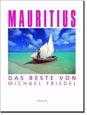 Mauritius – Das Beste von Michael Friedel von Friedel,  Michael