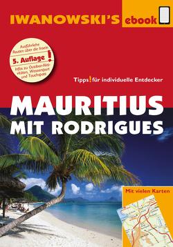 Mauritius mit Rodrigues – Reiseführer von Iwanowski von Blank,  Stefan, Rose-Ferst,  Carine