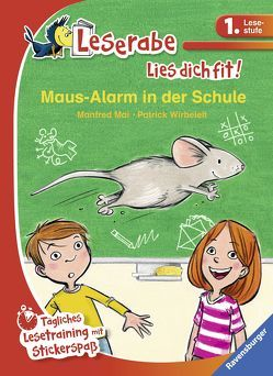 Maus-Alarm in der Schule von Mai,  Manfred, Wirbeleit,  Patrick