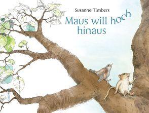 Maus will hoch hinaus von Timbers,  Susanne