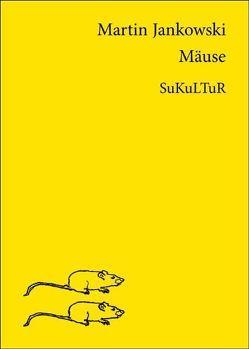 Mäuse von Jankowski,  Martin
