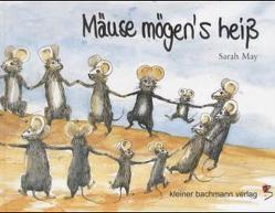 Mäuse mögen's heiss von May,  Sarah