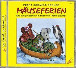 Mäuseferien von Schmidt-Decker,  Petra