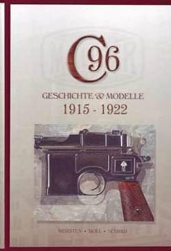Mauser C96, Band 3 von Kersten,  Manfred, Moll,  F. W., Schmid,  Walter