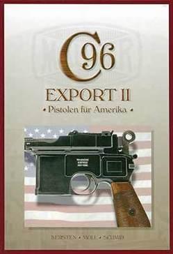 Mauser C96, Band 6 von Kersten,  Manfred, Moll,  F. W., Schmid,  Walter