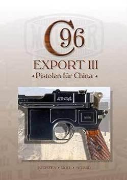 Mauser C96, Band 7 von Kersten,  Manfred, Moll,  F. W., Schmid,  Walter