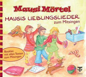 Mausi Mörtel von Fuhrmann,  Werner, Große Drieling,  Daniela S