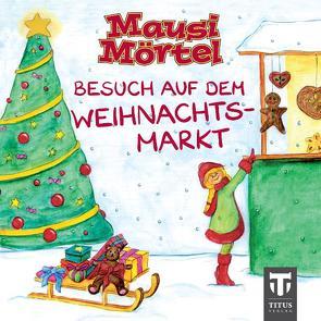 Mausi Mörtel – Mini von Große Drieling,  Daniela S, Nölken,  Ernst