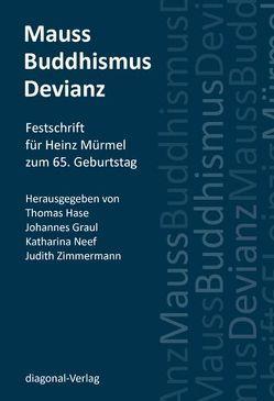 Mauss, Buddhismus, Devianz von Graul,  Johannes, Hase,  Thomas, Katharina,  Neef, Zimmermann,  Judith