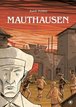 Mauthausen von Peidro,  Jordi