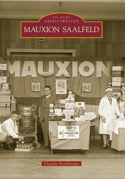 Mauxion Saalfeld von Claudia Streitberger,  Claudia