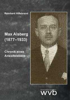 Max Alsberg (1877–1933) von Hillebrand,  Reinhard