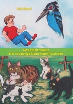 Max auf der Wolke/ Der neugierige kleine Kater Putzmann von Wenzl,  Ulla