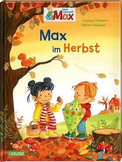 Max-Bilderbücher: Max im Herbst von Kraushaar,  Sabine, Tielmann,  Christian