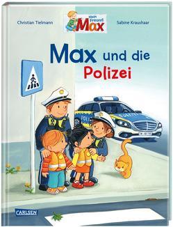 Max-Bilderbücher: Max und die Polizei von Kraushaar,  Sabine, Tielmann,  Christian