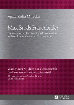 Max Brods Frauenbilder von Mirecka,  Agata