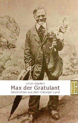 Max der Gratulant von EDITION,  HML-MEDIA-, Göpfert,  Ulrich