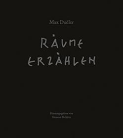 Max Dudler – Räume erzählen von Boldrin,  Simone