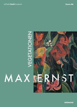 Max Ernst. Vegetationen von Nebenführ,  Julia, Nolden,  Herbert