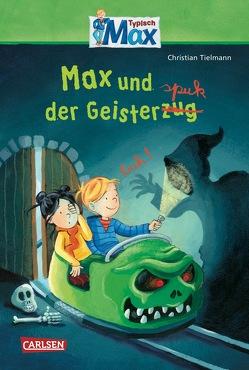 Max-Erzählbände: Max und der Geisterspuk von Kraushaar,  Sabine, Tielmann,  Christian
