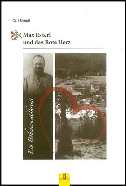 Max Esterl und das Rote Herz von Heindl,  Ossi