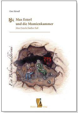 Max Esterl und die Mumienkammer von Heindl,  Ossi