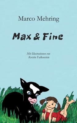 Max & Fine von Mehring,  Marco