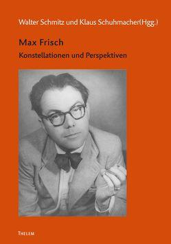 Max Frisch von Schmitz,  Walter, Schuhmacher,  Klaus