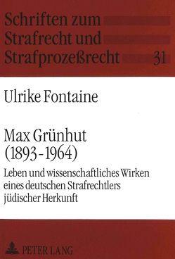 Max Grünhut (1893-1964) von Fontaine,  Ulrike