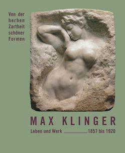 Max Klinger – Leben und Werk 1857 bis 1920 von Mück,  Hans-Dieter