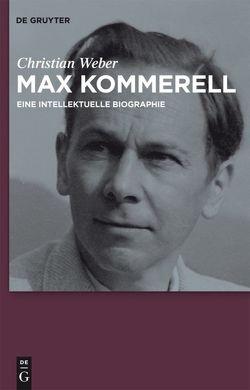 Max Kommerell von Weber,  Christian