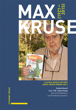 Max Kruse (1921–2015) von Ewers,  Hans-Heino, Pecher,  Claudia Maria