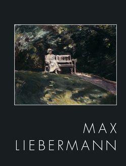 """Max Liebermann 1847-1935 """"Ich bin doch nur ein Maler"""" von Dettmer,  Frauke, Guratzsch,  Herwig, Liebermann,  Max, Schütte,  Margret"""