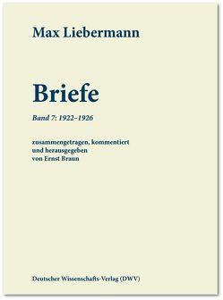 Max Liebermann: Briefe von Braun,  Ernst, Liebermann,  Max
