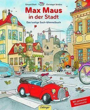 Max Maus in der Stadt von Dietl,  Erhard