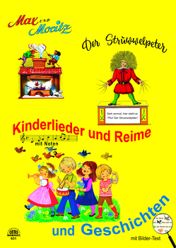 Max & Moritz und Struwwelpeter und Kinderlieder Sammelband von Buch,  Wilhelm, Hoffmann,  H.
