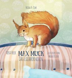 Max Muck – Das Eichhörnchen von Heck,  Vera