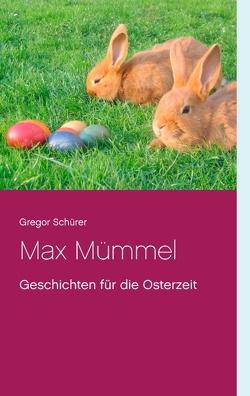 Max Mümmel von Schürer,  Gregor